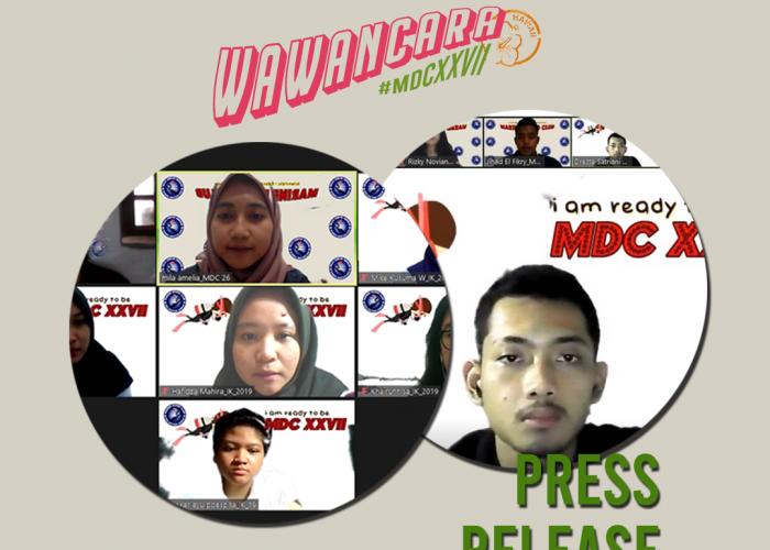 PRESS RELEASE | Wawancara Open Recruitment MDC XXVII