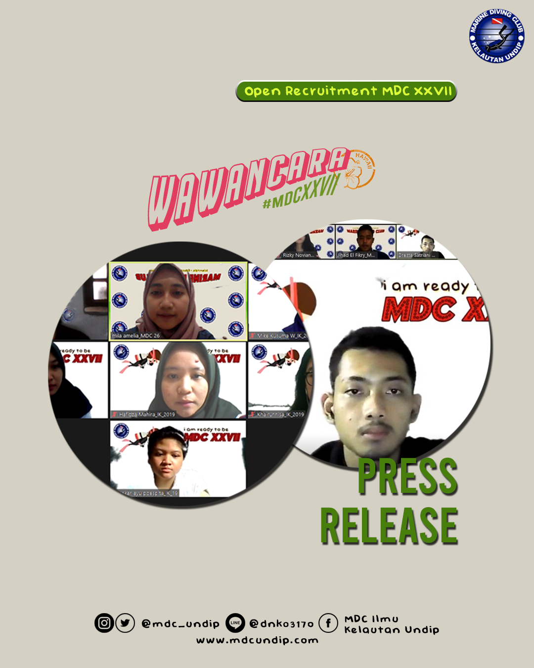 PRESS RELEASE   Wawancara Open Recruitment MDC XXVII
